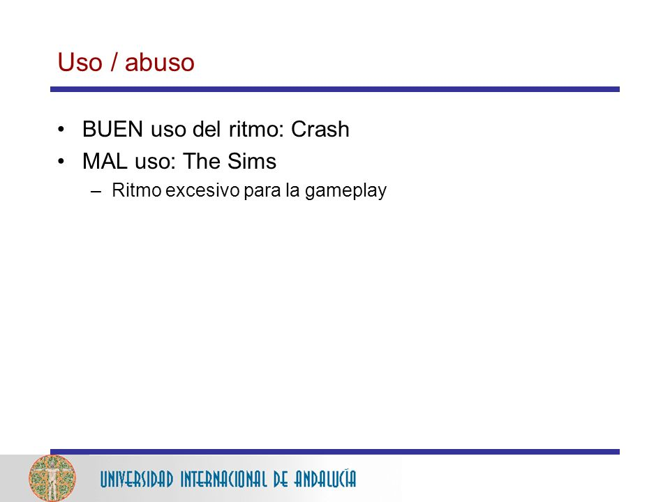 Uso / abuso BUEN uso del ritmo: Crash MAL uso: The Sims