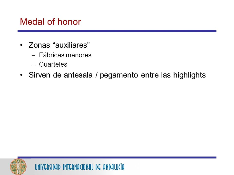 Medal of honor Zonas auxiliares