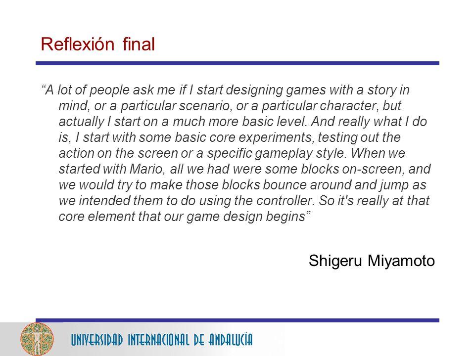 Reflexión final Shigeru Miyamoto