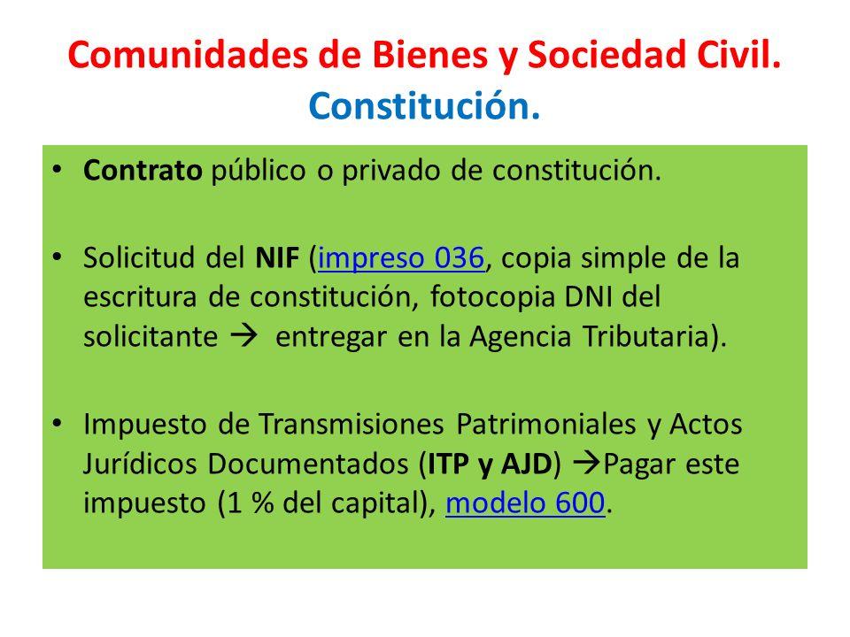 Comunidades de Bienes y Sociedad Civil. Constitución.