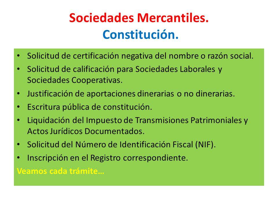 Sociedades Mercantiles. Constitución.