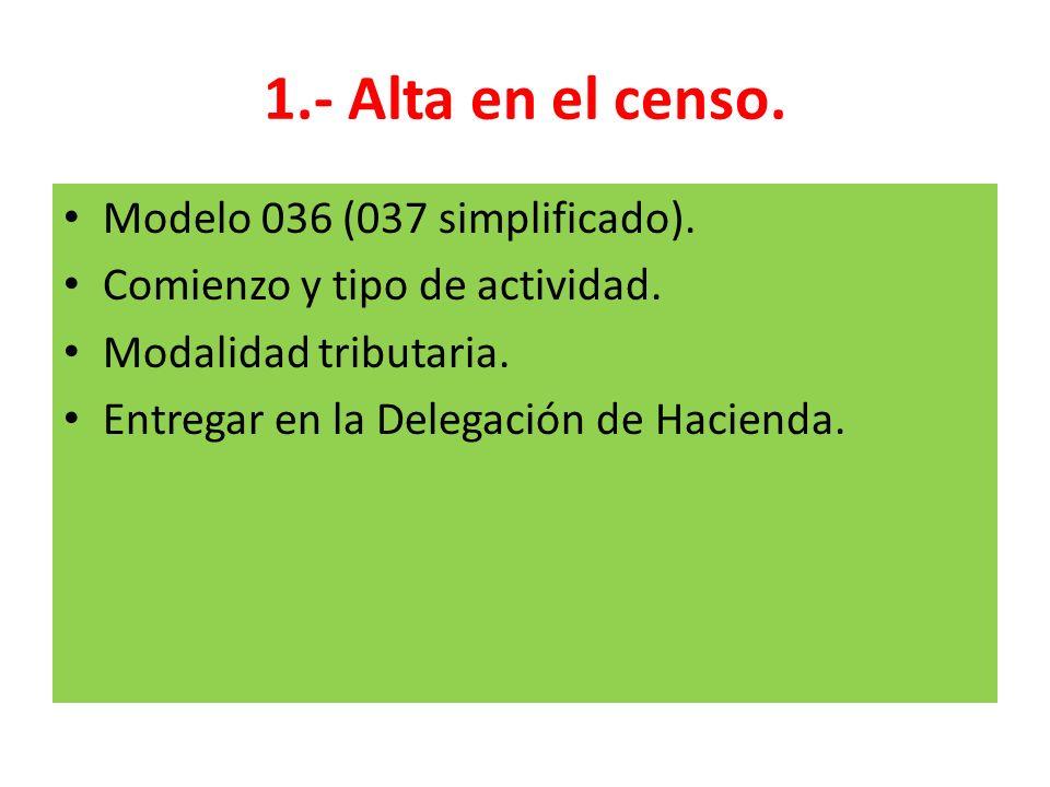 1.- Alta en el censo. Modelo 036 (037 simplificado).