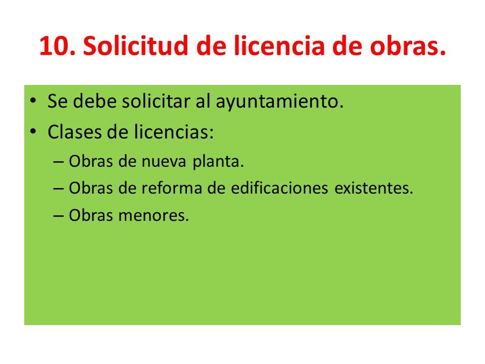 10. Solicitud de licencia de obras.