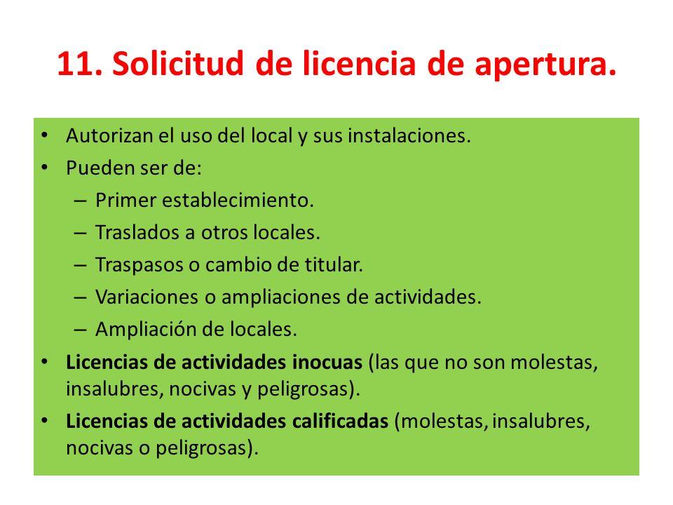11. Solicitud de licencia de apertura.