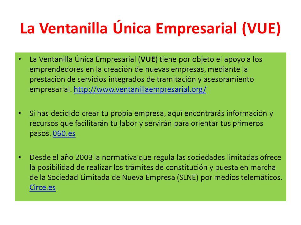 La Ventanilla Única Empresarial (VUE)