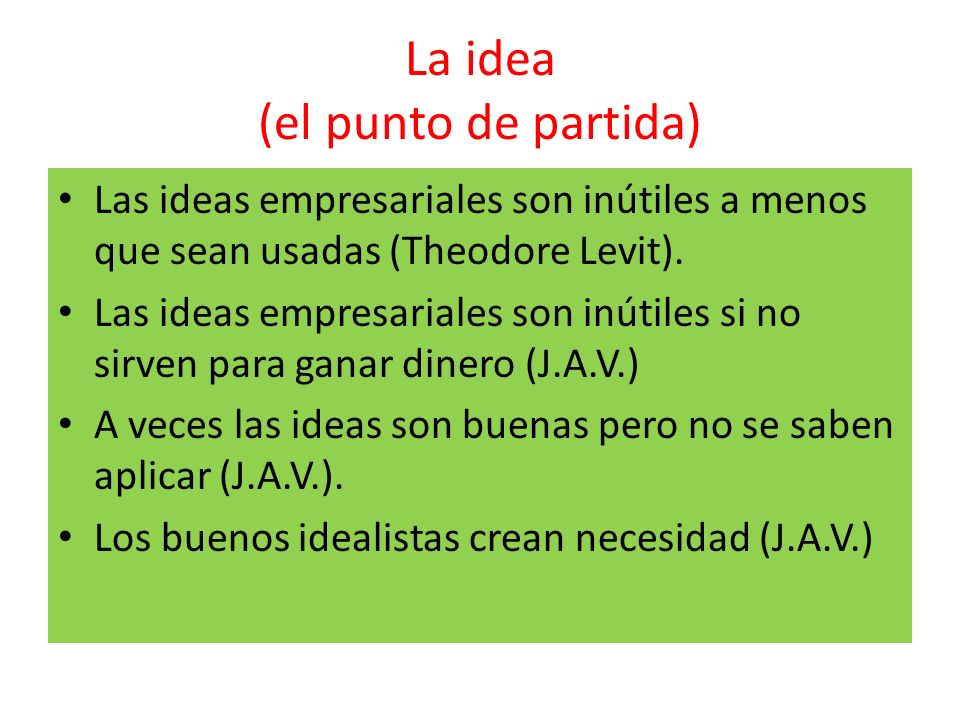 La idea (el punto de partida)