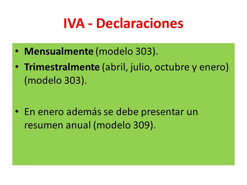 IVA - Declaraciones Mensualmente (modelo 303).