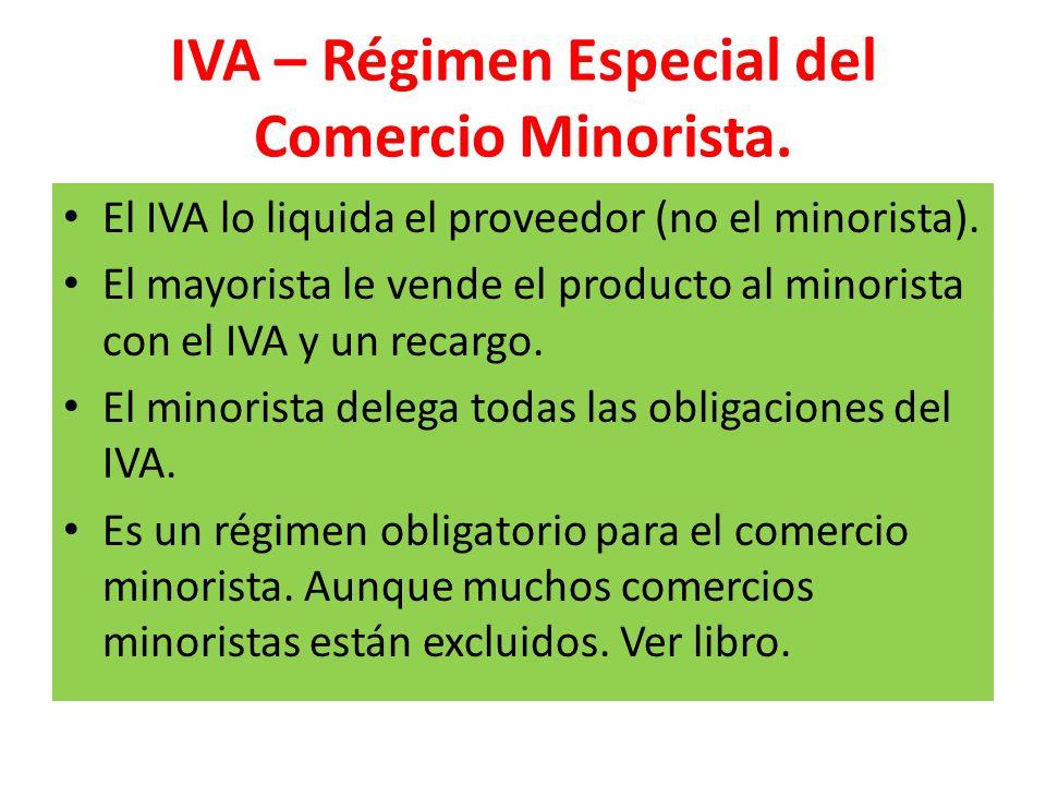 IVA – Régimen Especial del Comercio Minorista.