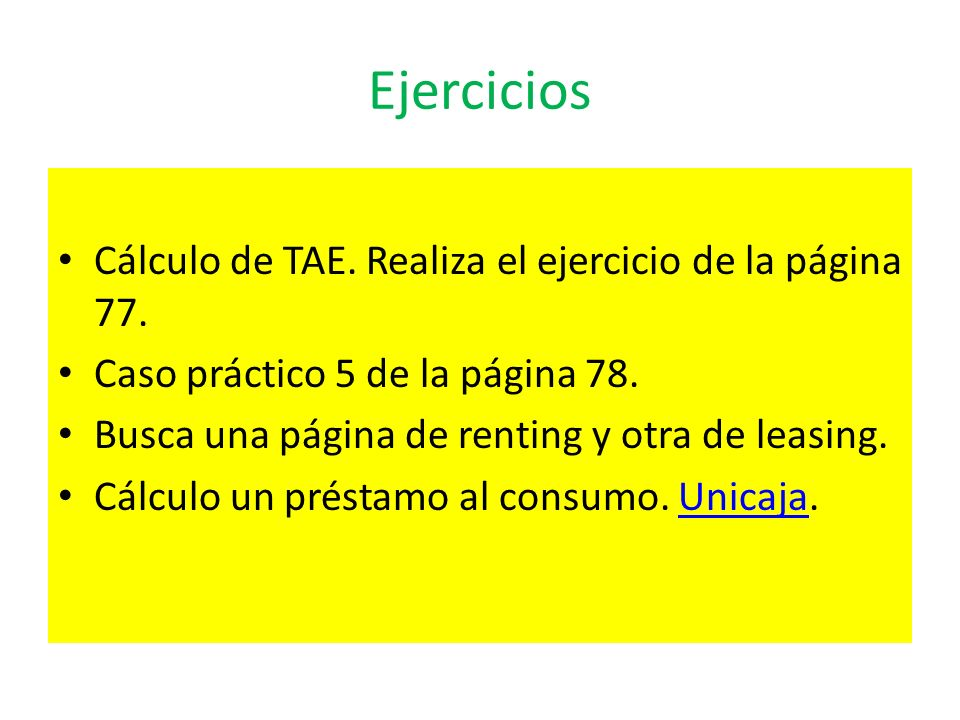 Ejercicios Cálculo de TAE. Realiza el ejercicio de la página 77.