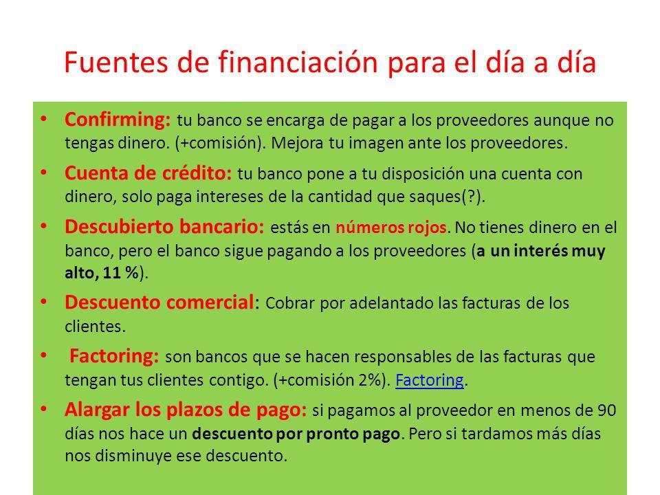 Fuentes de financiación para el día a día