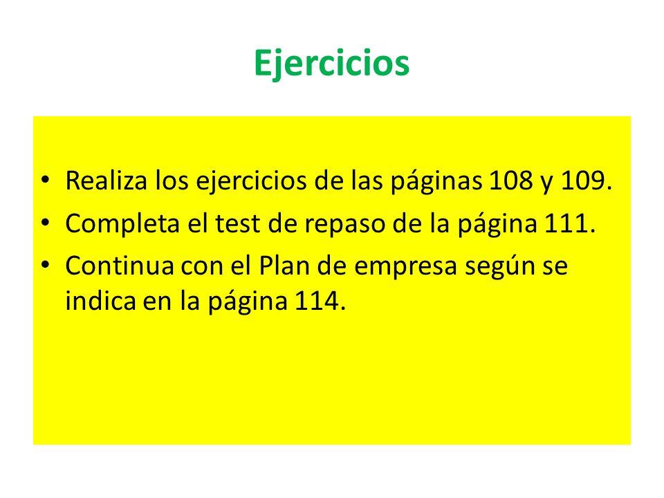 Ejercicios Realiza los ejercicios de las páginas 108 y 109.