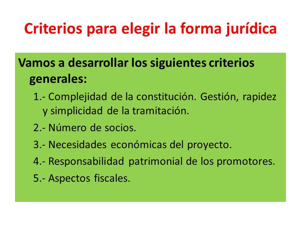 Criterios para elegir la forma jurídica