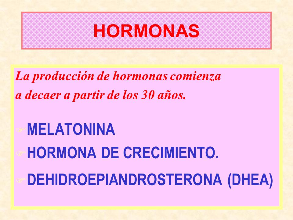 HORMONAS MELATONINA HORMONA DE CRECIMIENTO.
