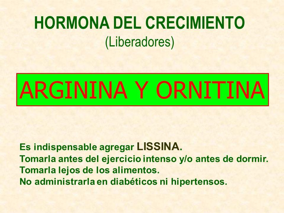 HORMONA DEL CRECIMIENTO (Liberadores)