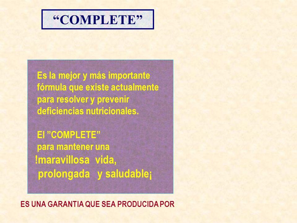 COMPLETE prolongada y saludable¡ Es la mejor y más importante