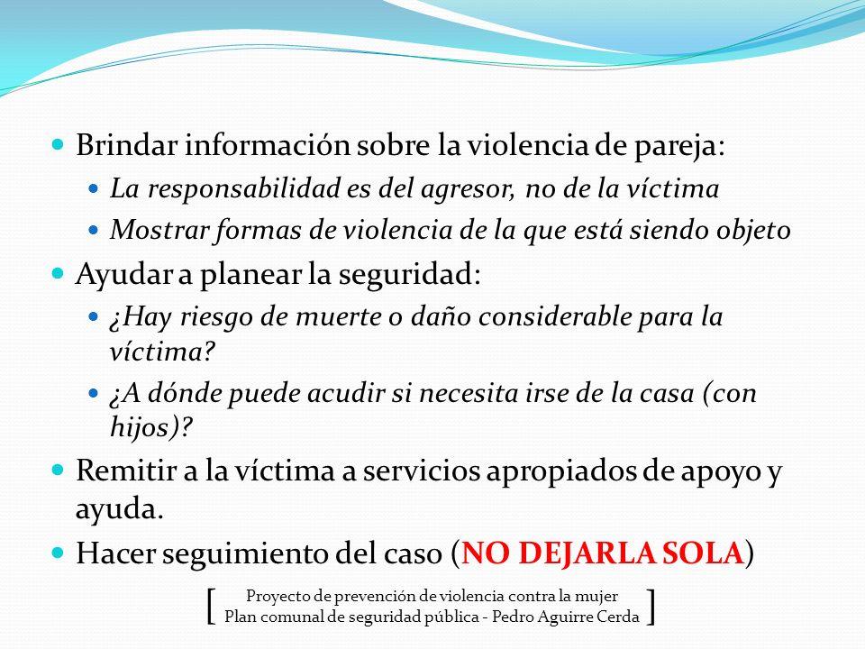Brindar información sobre la violencia de pareja: