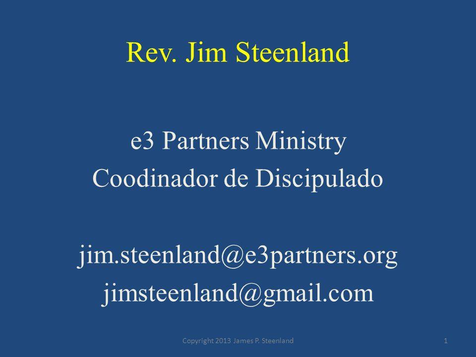 Rev. Jim Steenland e3 Partners Ministry Coodinador de Discipulado