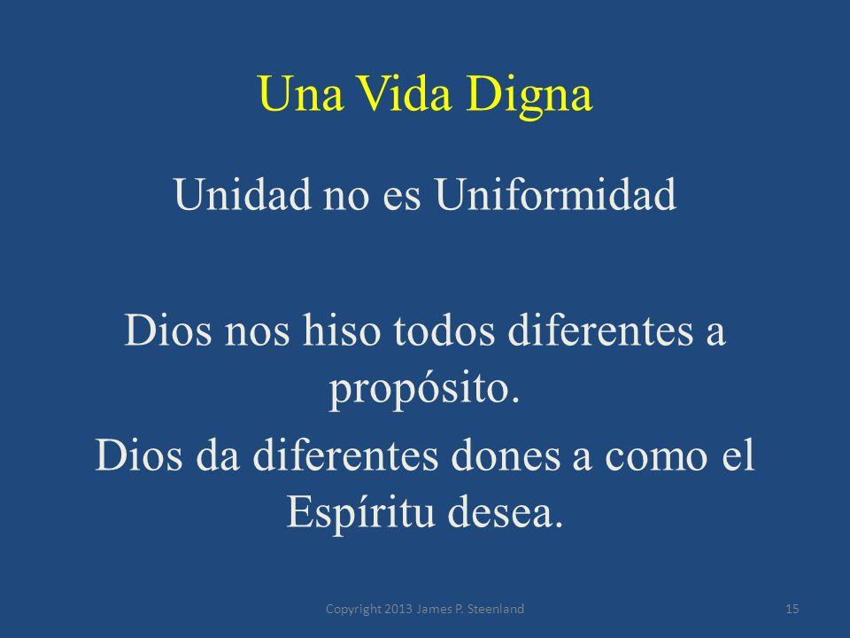 Una Vida Digna Unidad no es Uniformidad