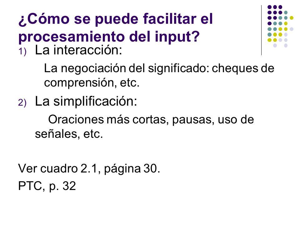 ¿Cómo se puede facilitar el procesamiento del input