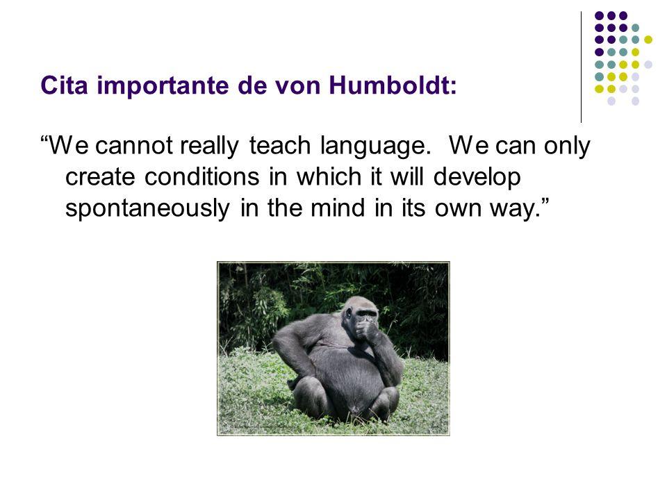 Cita importante de von Humboldt: