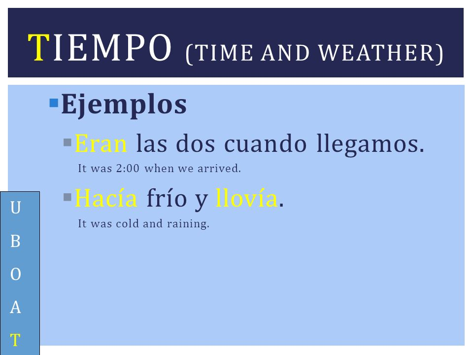 Tiempo (time and weather)
