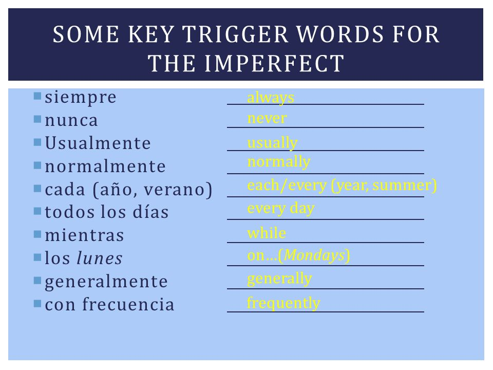 Some key trigger words for the IMPERFECT