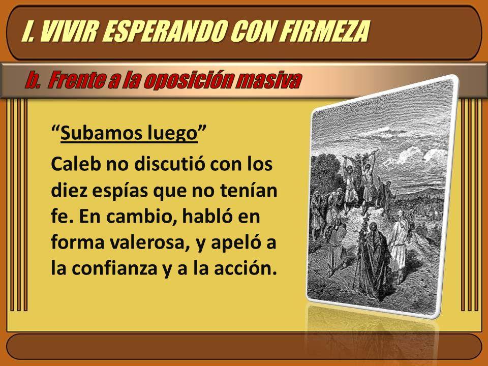 I. VIVIR ESPERANDO CON FIRMEZA