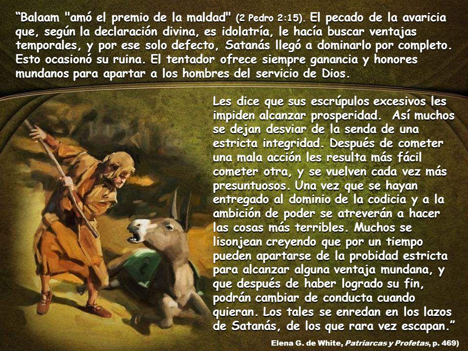 Balaam amó el premio de la maldad (2 Pedro 2:15)