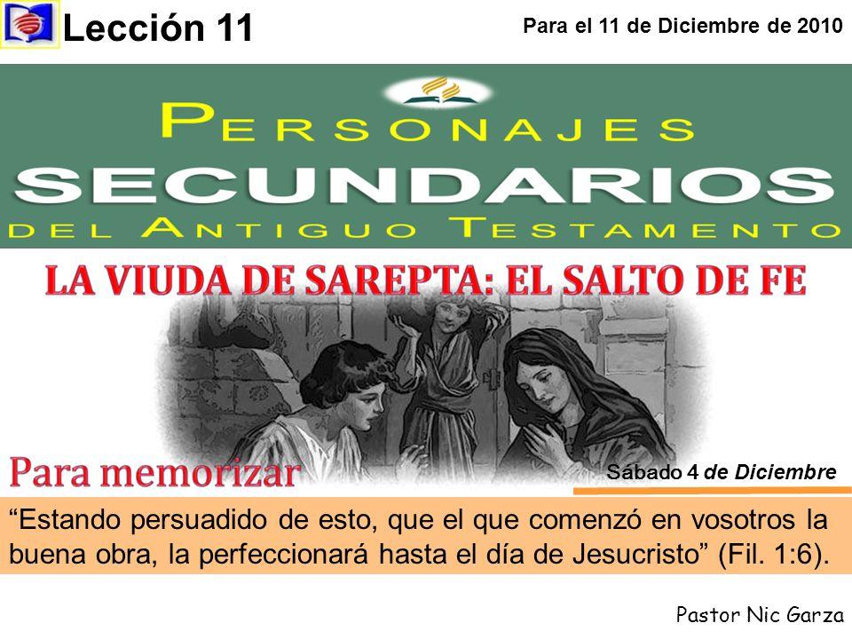 Lección 11 Para el 11 de Diciembre de 2010. Sábado 4 de Diciembre.
