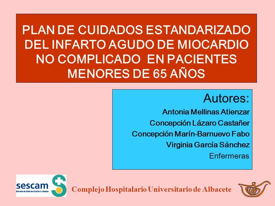 PLAN DE CUIDADOS ESTANDARIZADO DEL INFARTO AGUDO DE MIOCARDIO NO COMPLICADO EN PACIENTES MENORES DE 65 AÑOS