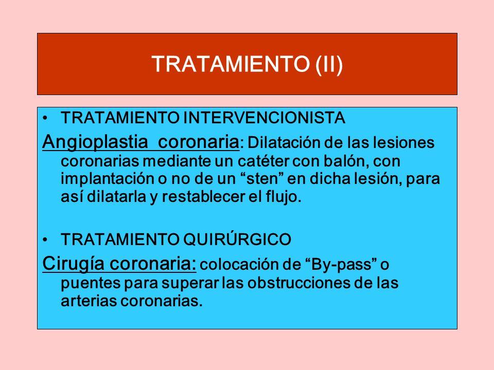 TRATAMIENTO (II) TRATAMIENTO INTERVENCIONISTA.