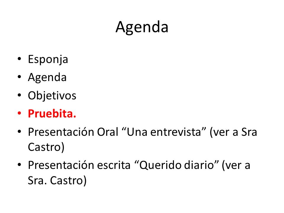 Agenda Esponja Agenda Objetivos Pruebita.