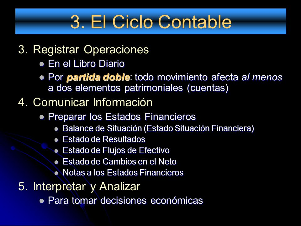3. El Ciclo Contable Registrar Operaciones Comunicar Información
