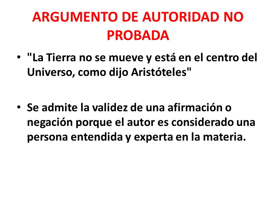 ARGUMENTO DE AUTORIDAD NO PROBADA