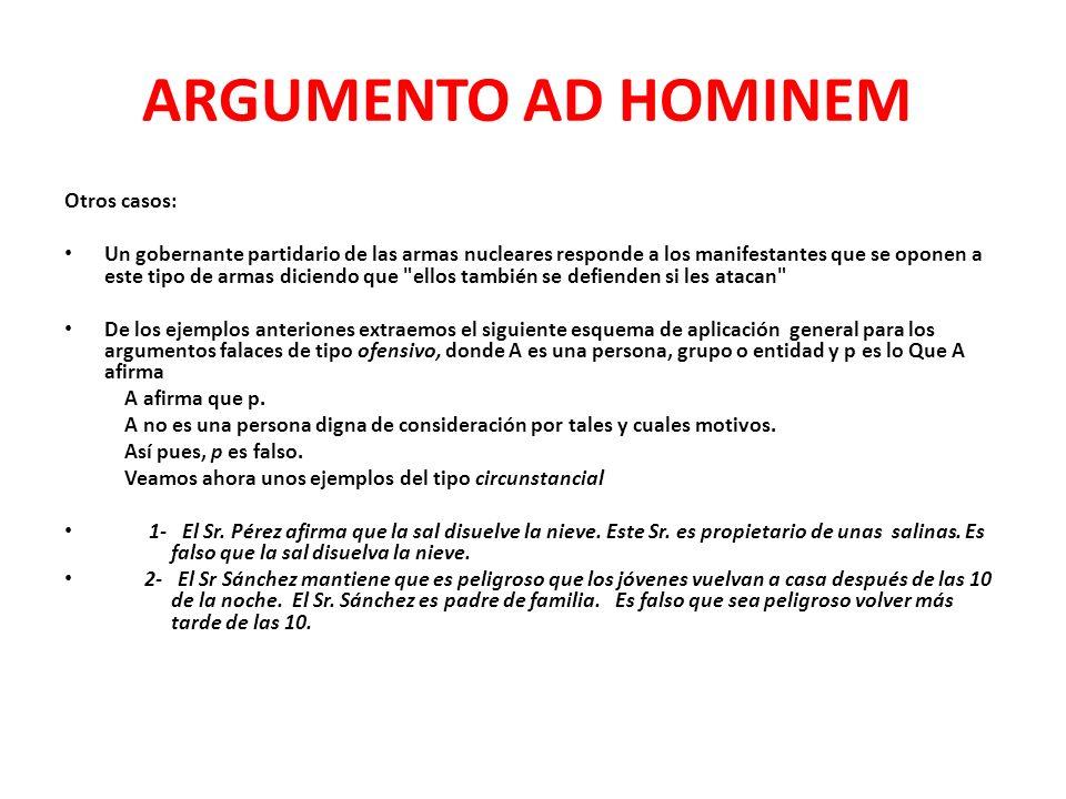 ARGUMENTO AD HOMINEM Otros casos: