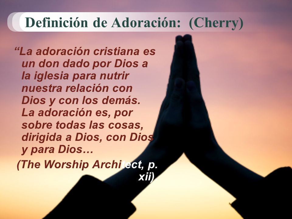 Definición de Adoración: (Cherry)