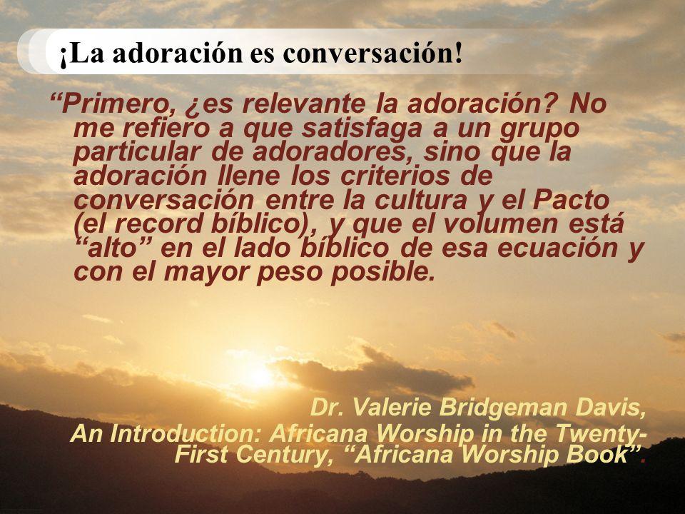 ¡La adoración es conversación!