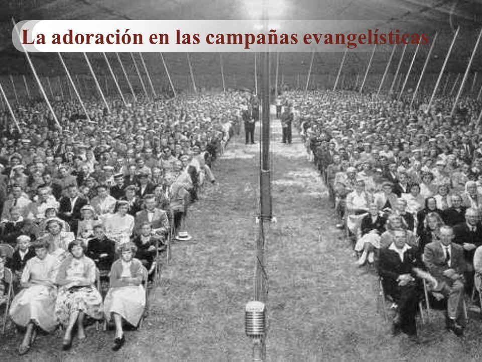 La adoración en las campañas evangelísticas