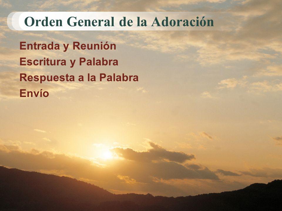 Orden General de la Adoración