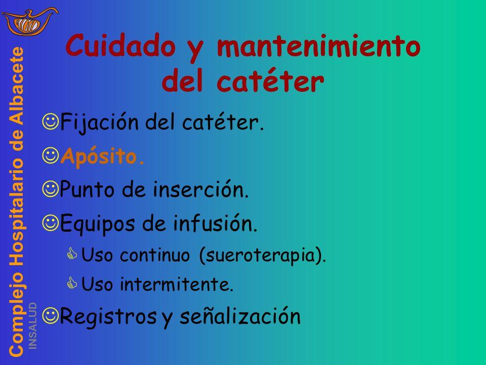 Cuidado y mantenimiento del catéter