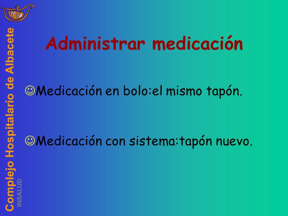 Administrar medicación
