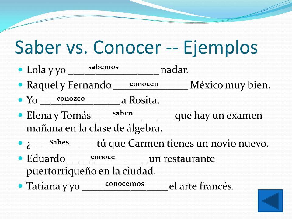 Saber vs. Conocer -- Ejemplos