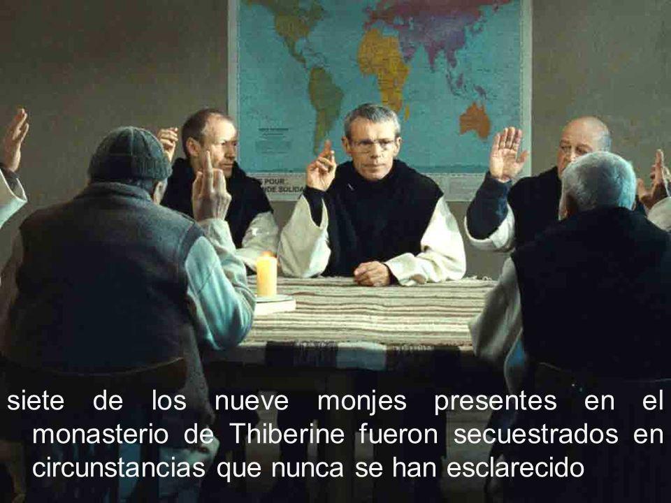 siete de los nueve monjes presentes en el monasterio de Thiberine fueron secuestrados en circunstancias que nunca se han esclarecido