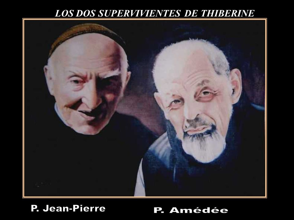 LOS DOS SUPERVIVIENTES DE THIBERINE