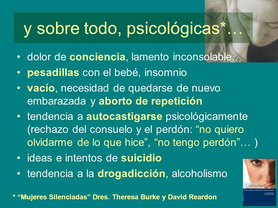 y sobre todo, psicológicas*…