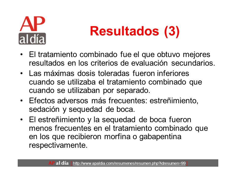 Resultados (3) El tratamiento combinado fue el que obtuvo mejores resultados en los criterios de evaluación secundarios.