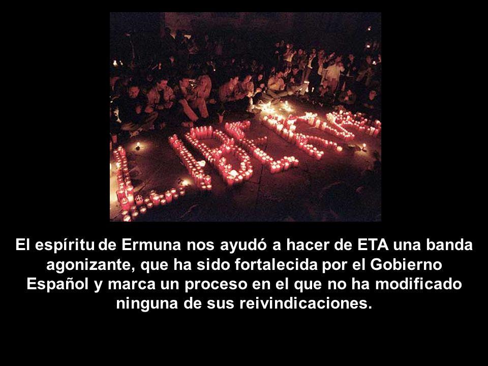 El espíritu de Ermuna nos ayudó a hacer de ETA una banda
