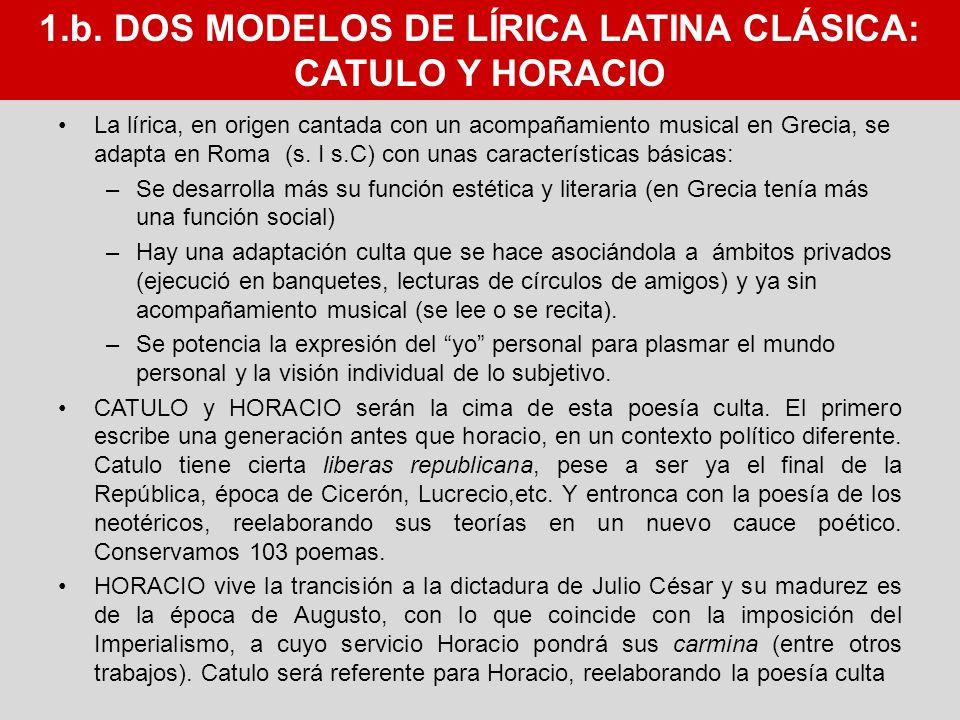 1.b. DOS MODELOS DE LÍRICA LATINA CLÁSICA:
