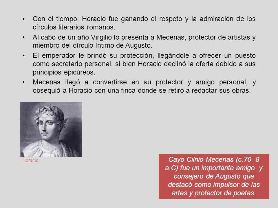 Con el tiempo, Horacio fue ganando el respeto y la admiración de los círculos literarios romanos.