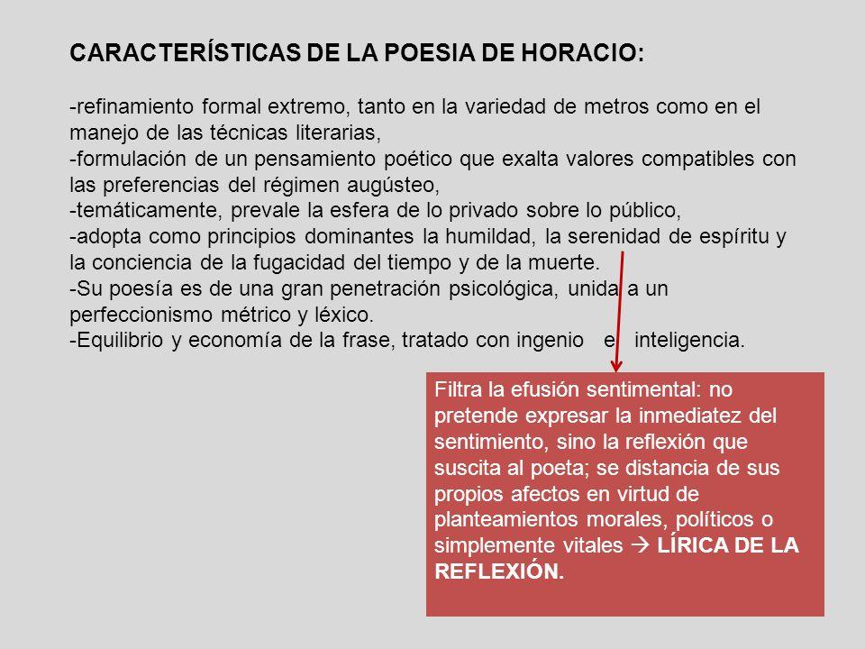 CARACTERÍSTICAS DE LA POESIA DE HORACIO: